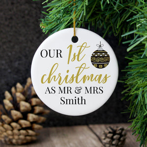 Personalised Mr and Mrs 1st Christmas Round Ceramic Decoration