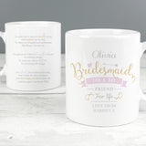 Personalised I Am Glad... Bridesmaid Mug