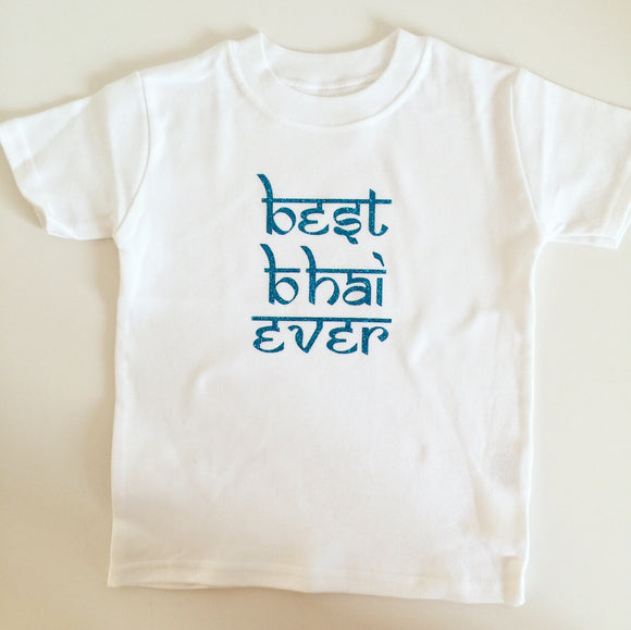 Best Bhai Ever T-shirt