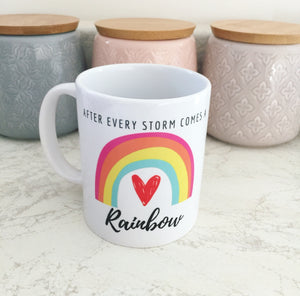 After Every Storm Comes a Rainbow Mug