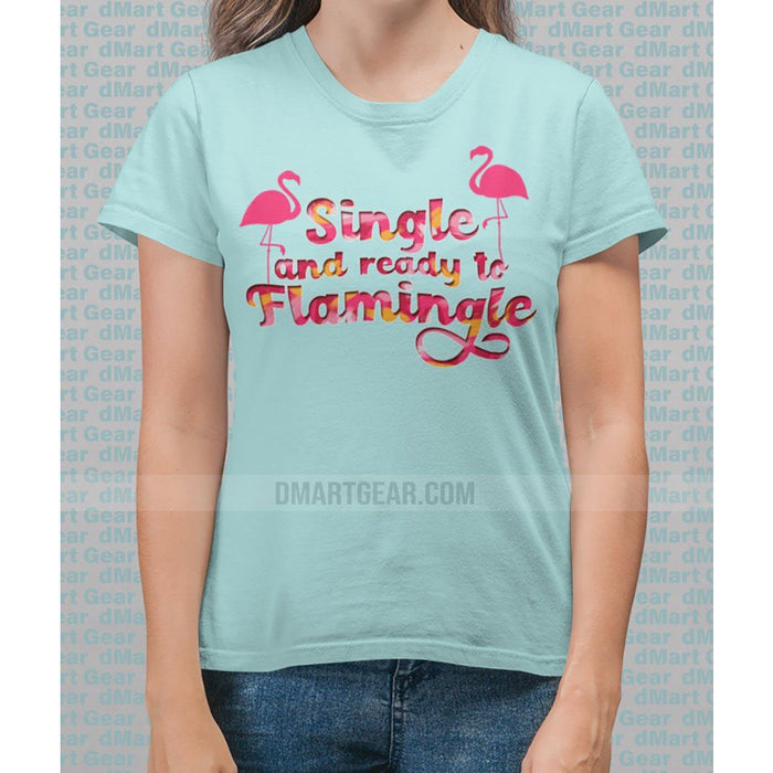 Ladies cotton Teal Ice t-shirt with pink flamingos and pink test single and ready to flamingle