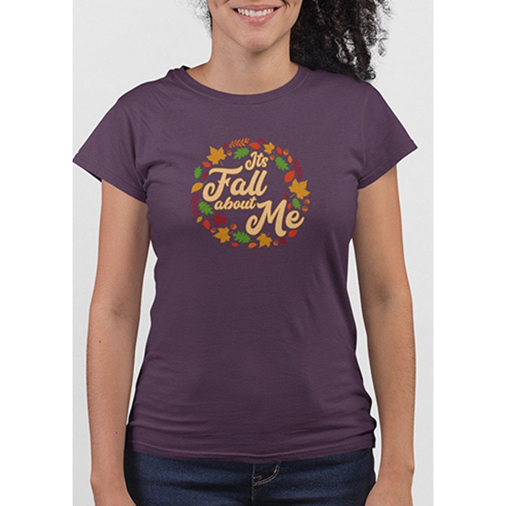 Ladies Berry tshirt with text its fall about me and images of leaves