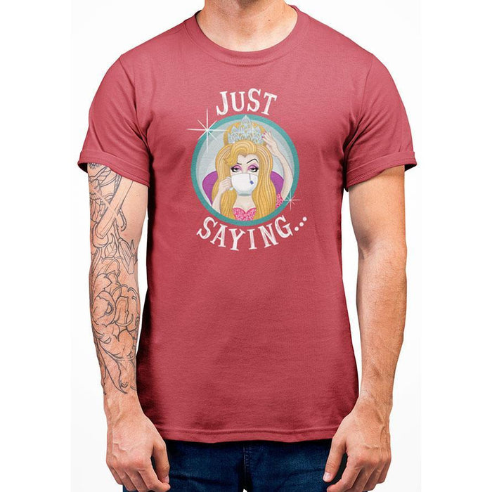 Coral 100% pre-shrunk cotton t-shirt with image of lady holding crown and white text just saying