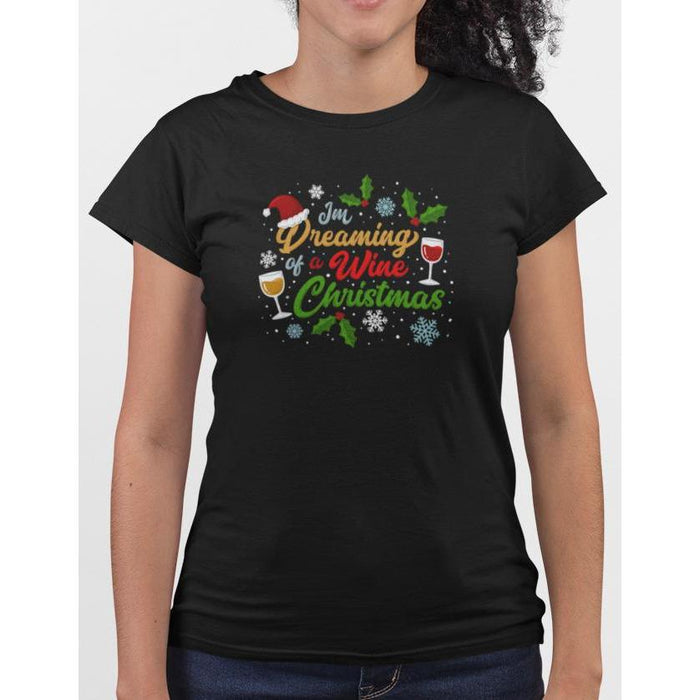 Black cotton t-shirt with wine glasses & snow flakes, text I'm Dreaming Of A Wine Christmas