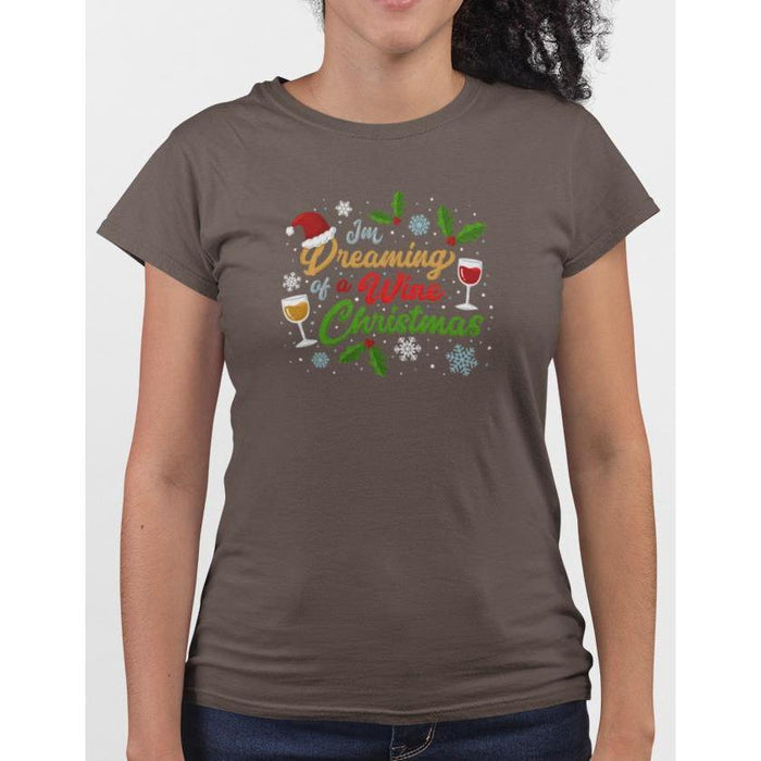 Brown cotton t-shirt with wine glasses & snow flakes, text I'm Dreaming Of A Wine Christmas