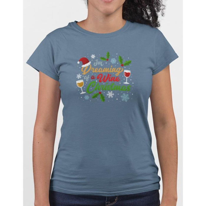 Steel Blue cotton t-shirt with wine glasses & snow flakes, text I'm Dreaming Of A Wine Christmas