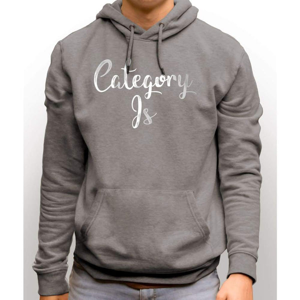 Light Steel sweatshirt with hood and front pocket with white text saying Category Is