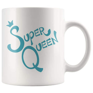 White high gloss 11oz ceramic coffee mug Dishwasher and Microwave Safe with blue wording super queen