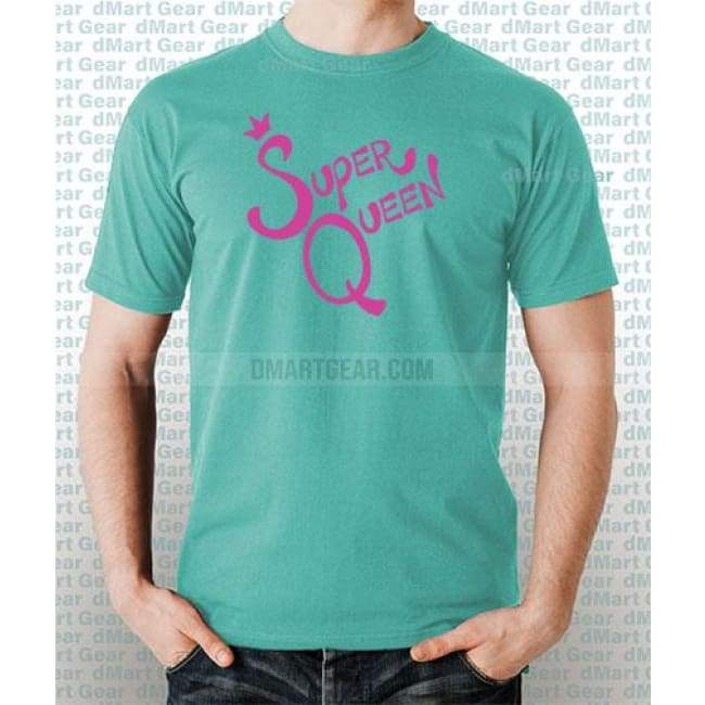 Mint 100% pre-shrunk cotton t-shirt with pink text super queen
