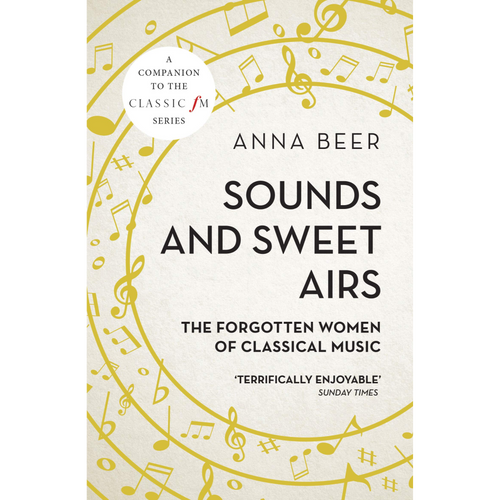 Sound And Sweet Airs: The Forgotten Women Of Classical Music - Royal Albert Hall