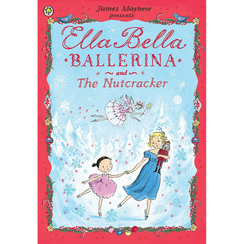 Ella Bella Ballerina and The Nutcracker - Royal Albert Hall