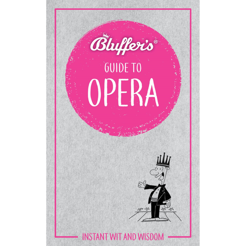 A Bluffer's Guide to Opera - Royal Albert Hall