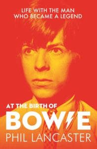 At the Birth of Bowie : Life with the Man Who Became a Legend - Royal Albert Hall