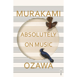 Absolutely On Music: Conversations with Seiji Ozawa - Royal Albert Hall