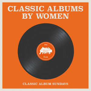 Classic Albums by Women - Royal Albert Hall