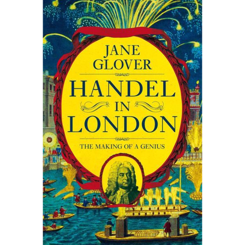 Handel in London: The Making Of A Genius - Royal Albert Hall