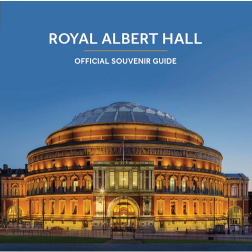 Royal Albert Hall Official Souvenir Guide - Royal Albert Hall