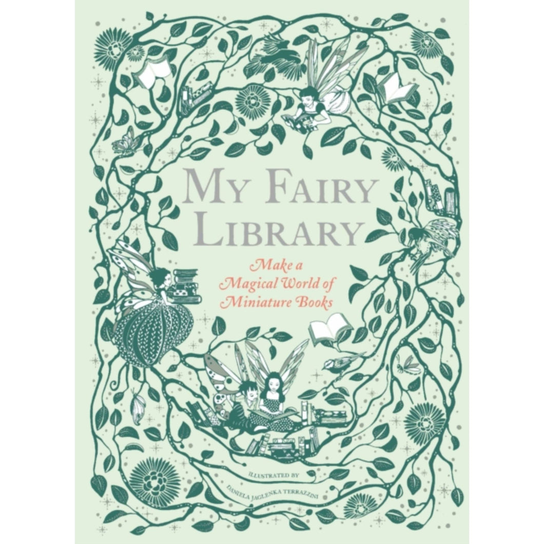 My Fairy Library: Make a Magical World of Miniature Books - Royal Albert Hall