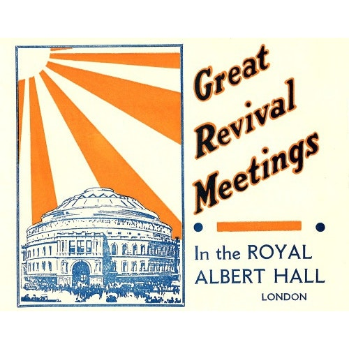 Elim Foursquare Pentecostal Alliance - Great Revival Meetings - Divine Healing, Baptisms and Holy Communion Services, 10 April 1939 - Royal Albert Hall