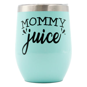 Tumbler Mommy Juice