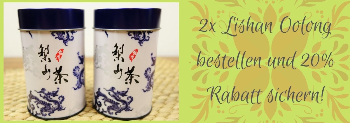 Order 2x Lishan Oolong and get a 20% discount!