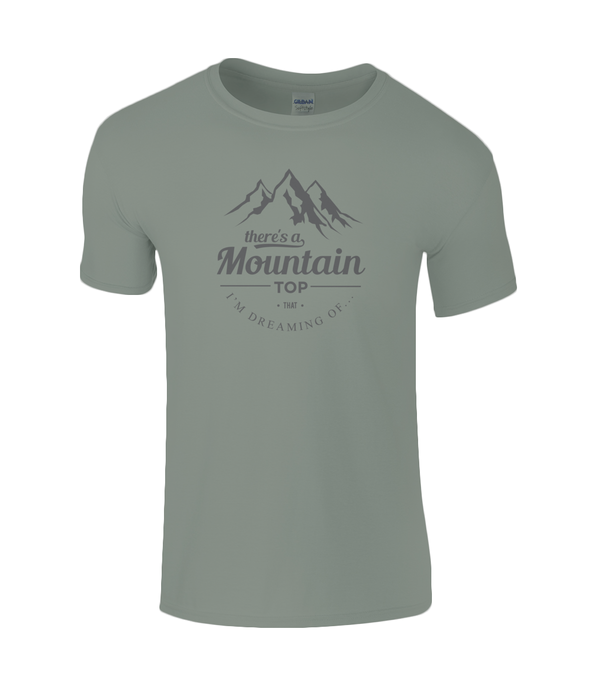 Mens There's a Mountain Top... T-shirt