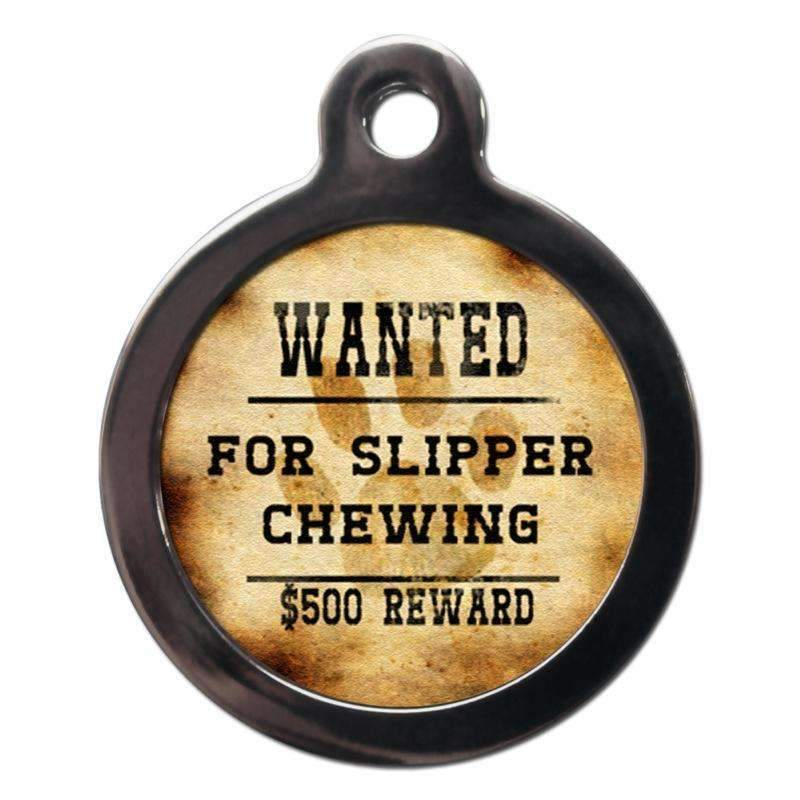 Wanted For Slipper Chewing Dog ID Tag - Posh Pawz Fashion