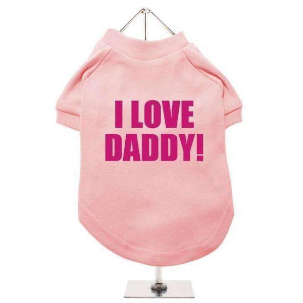 I Love Daddy Dog T Shirt Pink - Posh Pawz Fashion