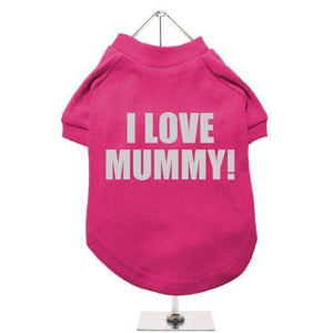 I Love Mummy Dog T-Shirt Pink - Posh Pawz Fashion