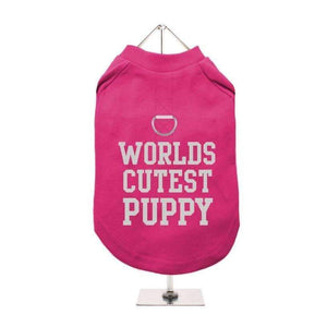 Worlds Cutest Puppy Harness Lined Dog T-Shirt Hot Pink - Posh Pawz Fashion