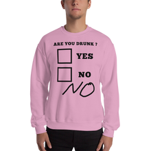 Are You Drunk ? Sweatshirt