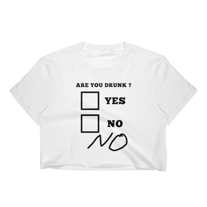 Are You Drunk ? Women's Crop Top