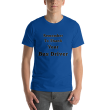 Thank your bus driver Unisex T-Shirt
