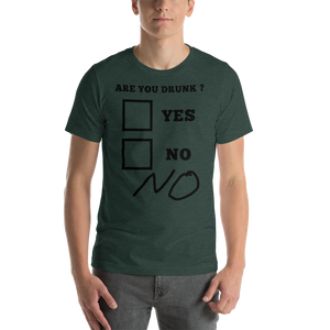 Are You Drunk ? Short-Sleeve Unisex T-Shirt