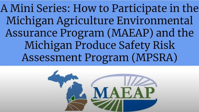 The intersection of MAEAP and Michigan Produce Safety Risk Assessment