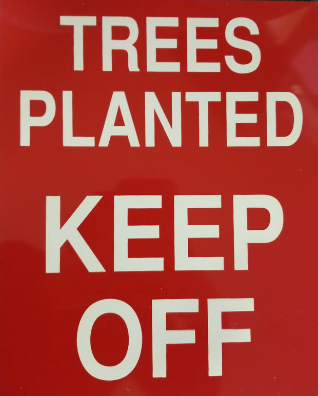 Trees Planted Sign