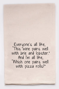 Pizza Rolls Tea Towel