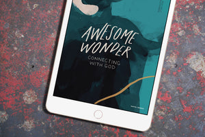 DIGITAL Study Guide — Awesome Wonder: Connecting with God