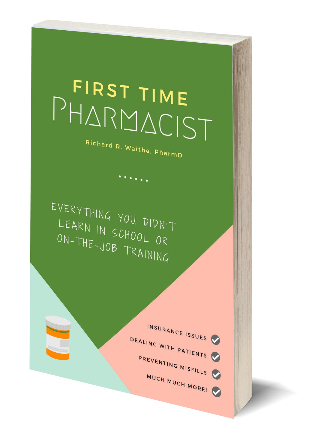 First Time Pharmacist