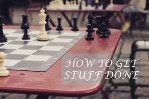 How to get stuff done (Step 5)