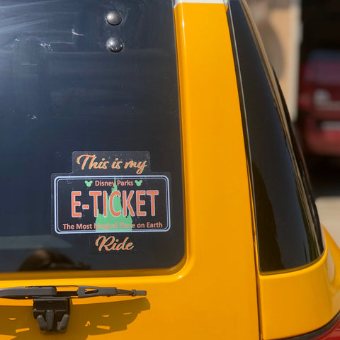 "This is my ""E"" Ticket Ride Decal"