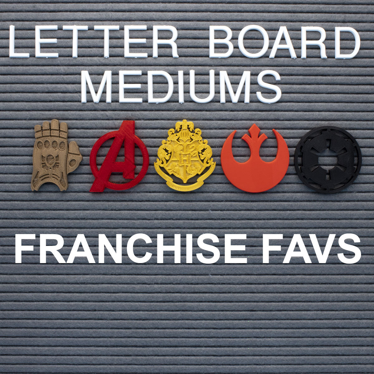 Franchise Favs Letter Board Mediums
