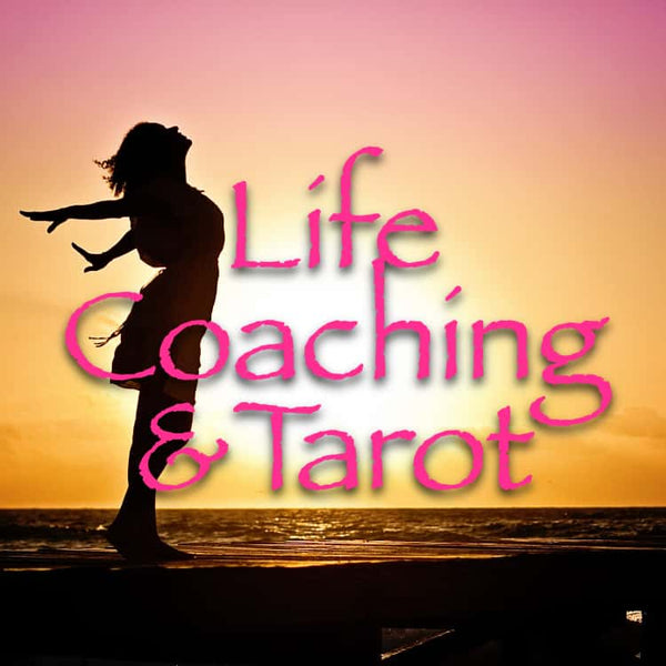 60 Min Life Coaching & Tarot - Skype, phone or In person
