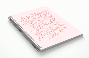 Braver, Stronger, Loved Spiral Notebook