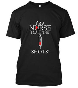 I'M A Nurse I Call The Shots