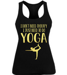 I Just Need To Do Yoga
