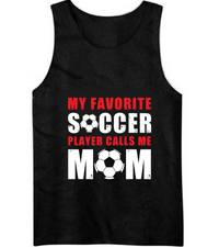 My Favourite Soccer Player Calls me Mom