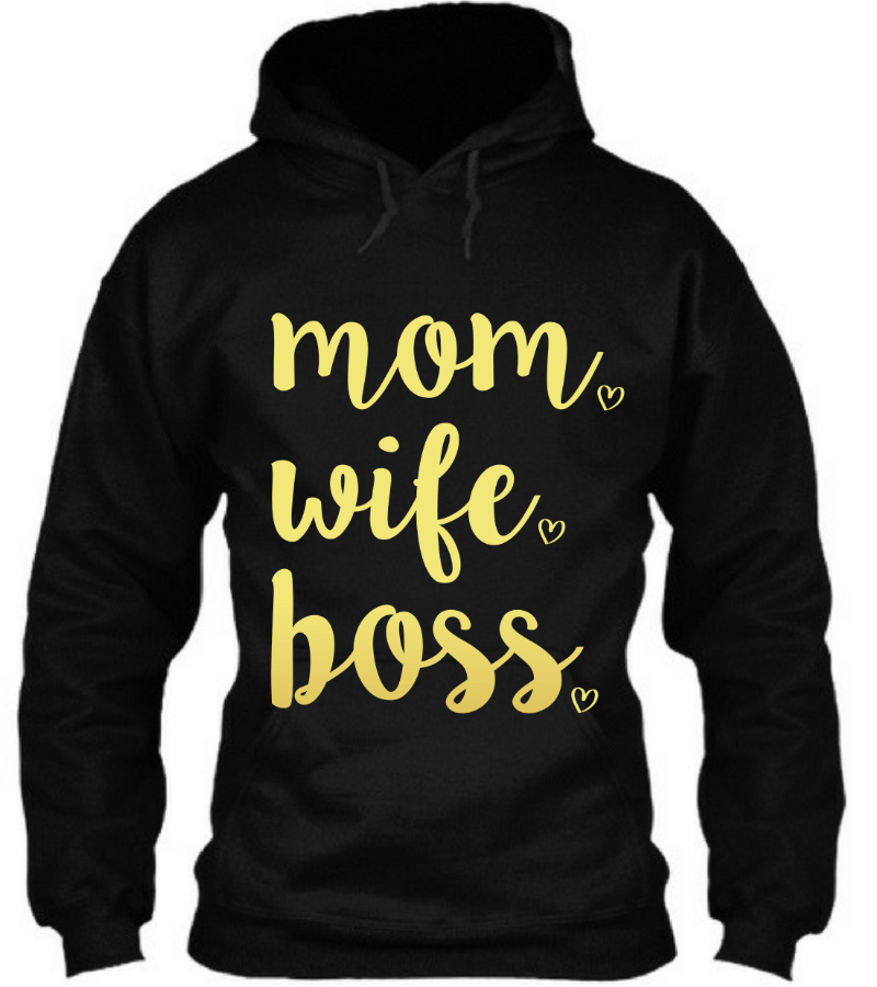 MOM. BOSS. WIFE