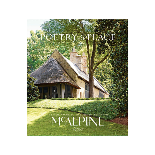 Bobby McAlpine: Poetry of Place