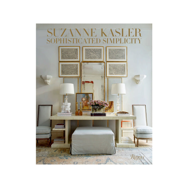 Suzanne Kasler - Sophisticated Simplicity